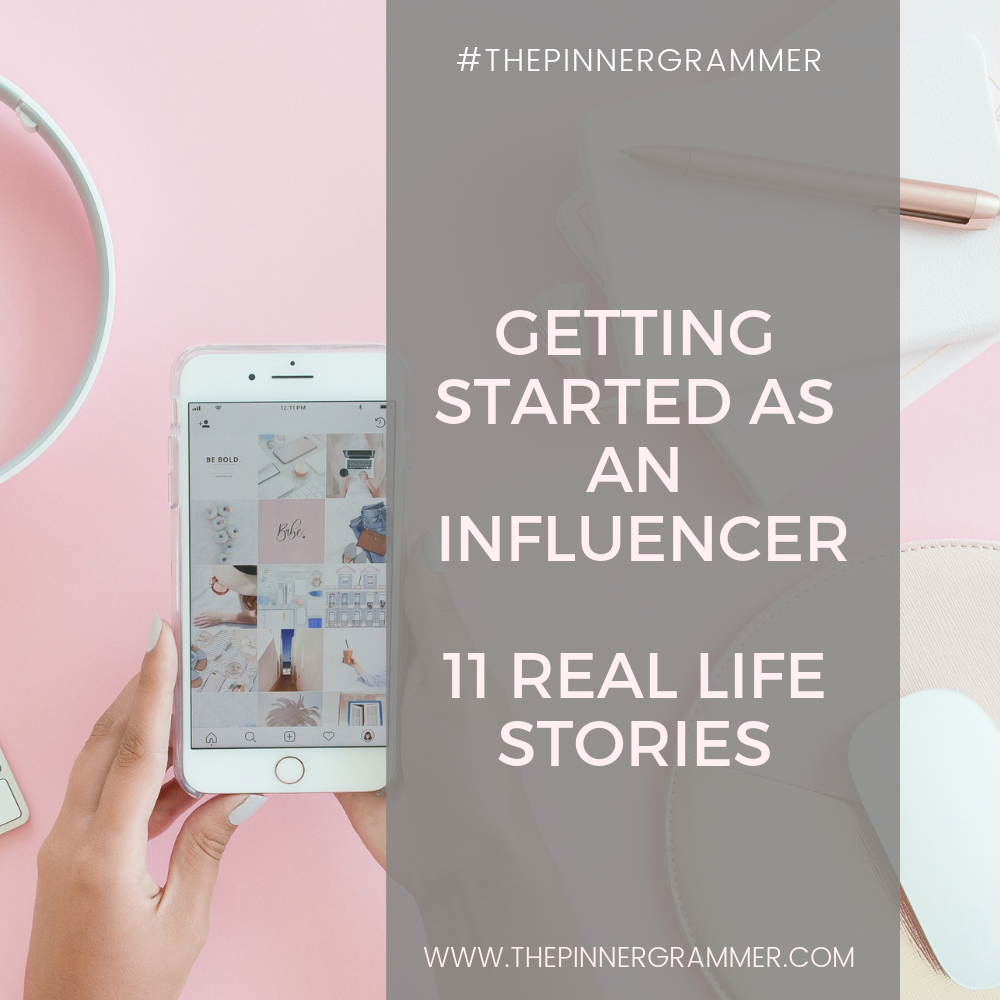 How to get started as an Insta-Influencer – 11 Real life stories!
