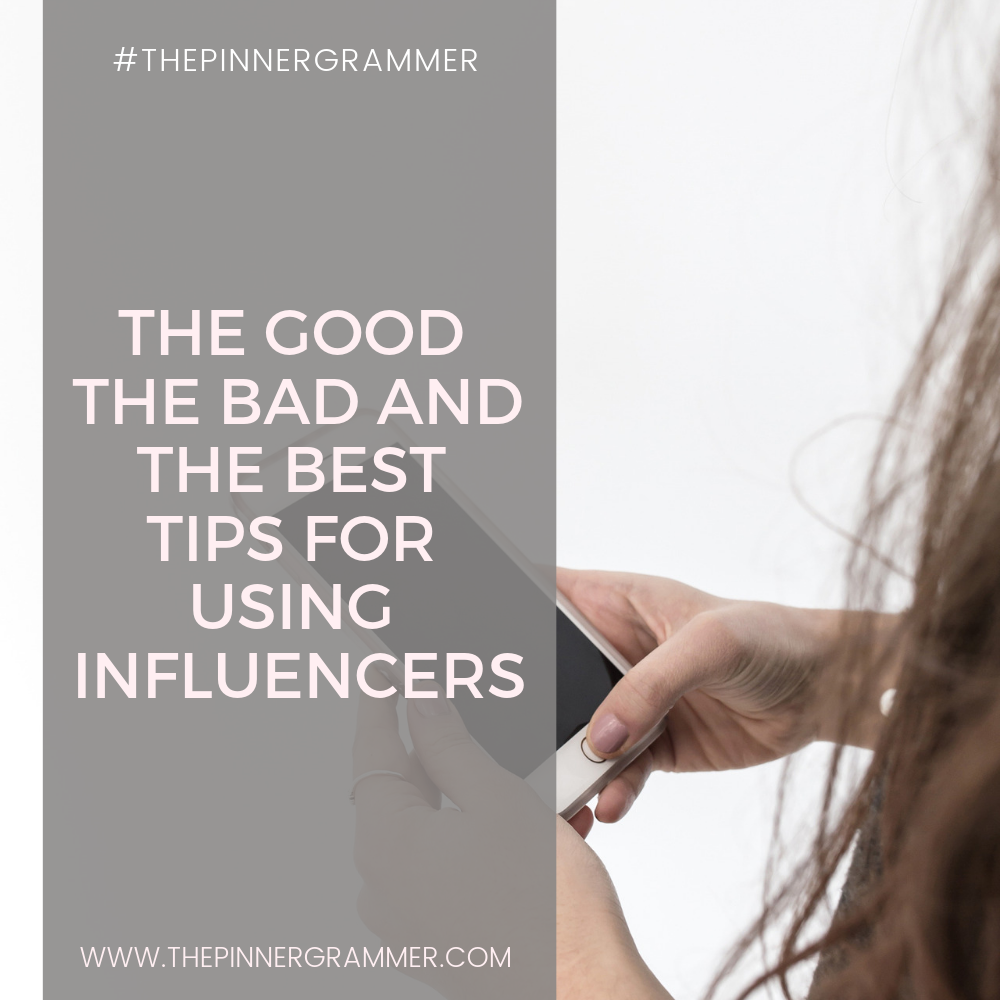 The Good, The Bad and The Tips – Influencer Edition!