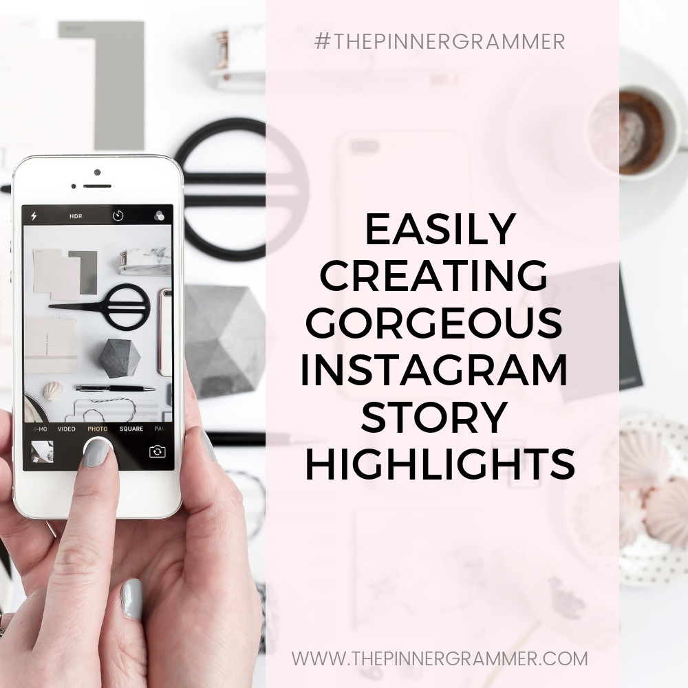 Creating Cute Insta Story Highlights! + Free simple template