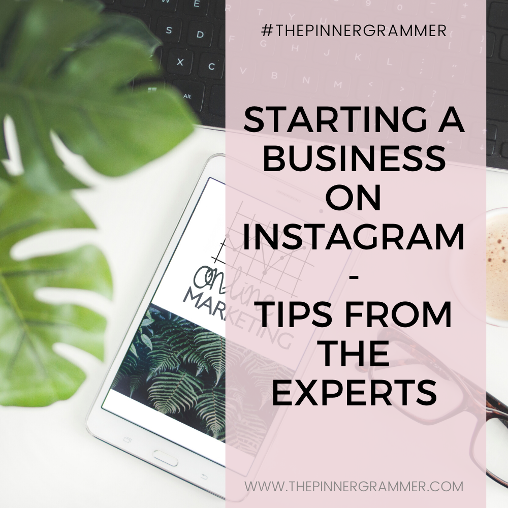 How to start a business on instagram + 4 tips from the pros