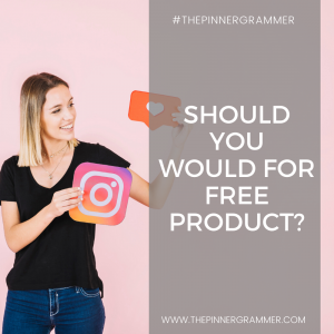 Should influencers work for free product?