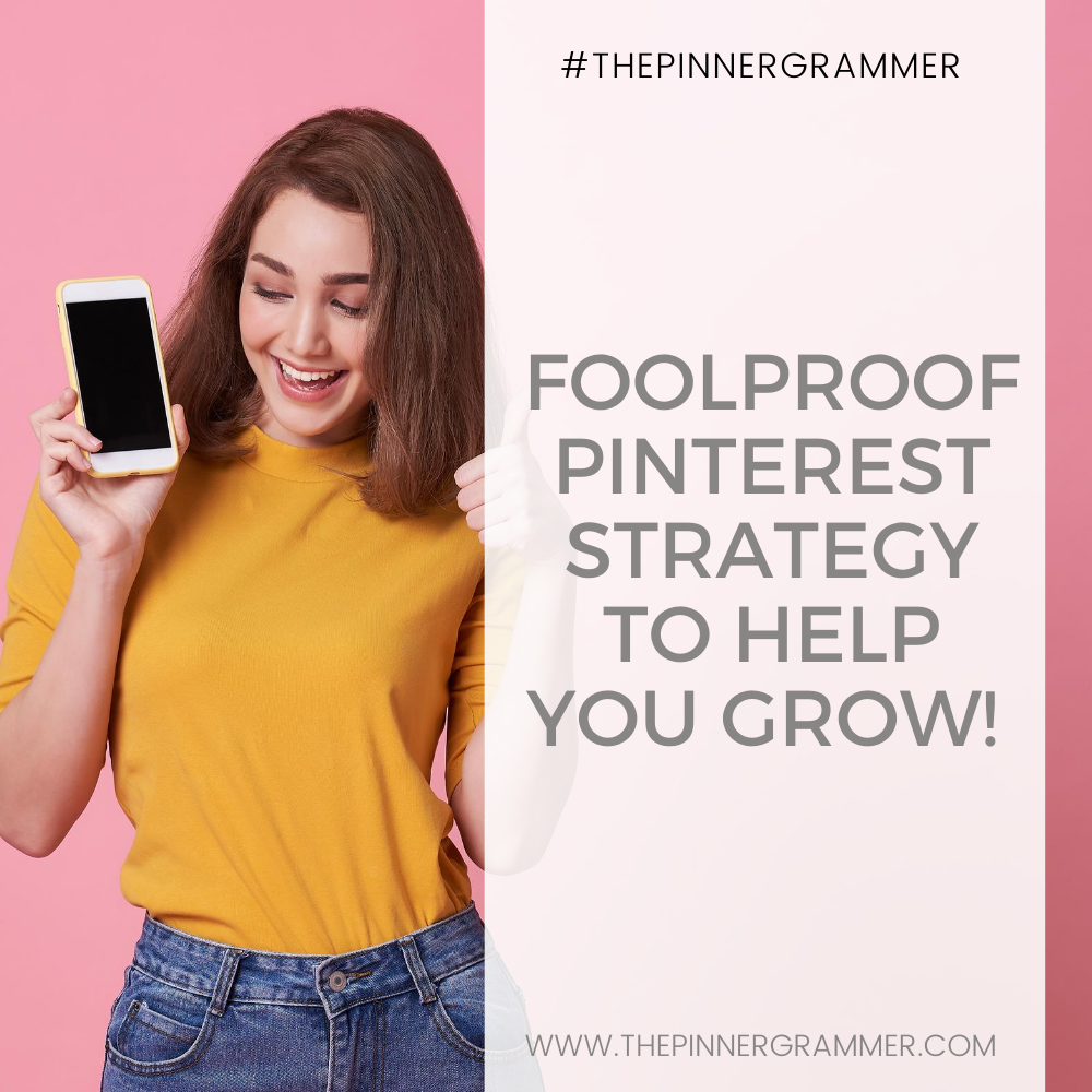 Your Ultimate Guide to creating a foolproof Pinterest Strategy